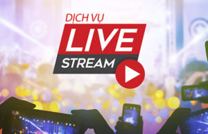 Dich_vu_livestream su kien