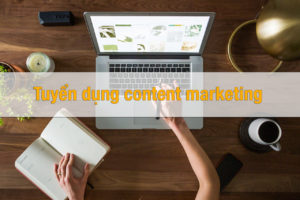 tuyen dung content marketing