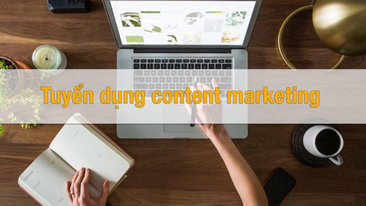 tuyen dung content marketing
