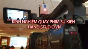 Kinh nghiệm quay phim sự kiện cần lưu ý